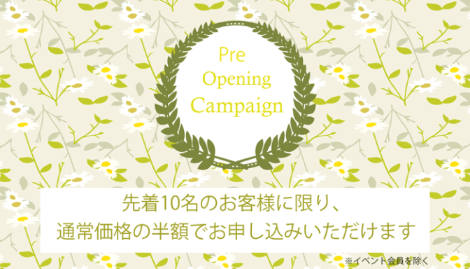 Pre-Opening Campaign
